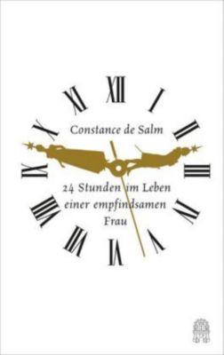 24 Stunden im Leben einer empfindsamen Frau - Constance de Salm |