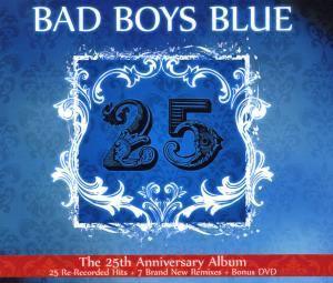 25, Bad Boys Blue