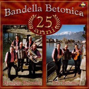 25 Anni, Bandella Betonica