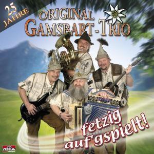 25 Jahre fetzig aufgspielt, Original Gamsbart Trio