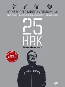 25 Jahre Heinz Rudolf Kunze - Man sieht sich, Heinz Rudolf Kunze
