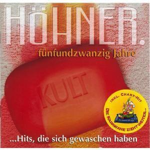 25 Jahre - Hits,Die Sich Gewaschen Haben, Höhner