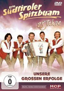 25 Jahre-Unsere Grossen Erfolge, Original Südtiroler Spitzbuam