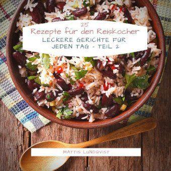25 Rezepte für den Reiskocher - Mattis Lundqvist pdf epub