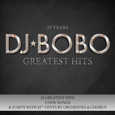 25 Years - Greatest Hits (2 CDs), DJ Bobo