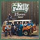 25 Years Later, The Kelly Family
