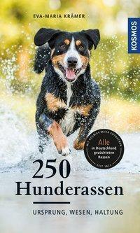 250 Hunderassen - Eva-Maria Krämer  