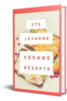 275 leckere Vegane Rezepte, Brigitte Selina
