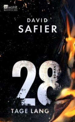 28 Tage lang, David Safier
