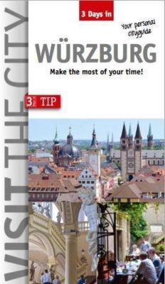 3 Days in Würzburg