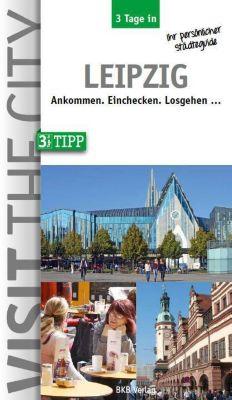 3 Tage in Leipzig