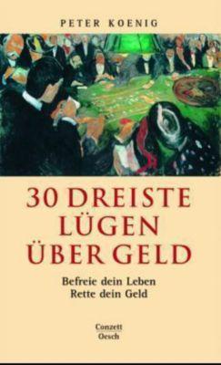 30 dreiste Lügen über Geld, Peter König