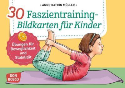 30 Faszientraining-Bildkarten für Kinder - Anne-Katrin Müller |