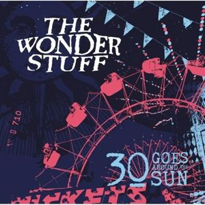 30 Goes Around The Sun, The Wonder Stuff