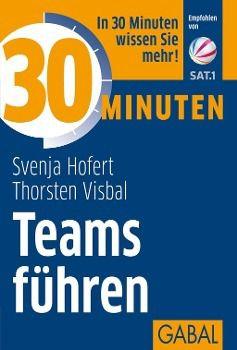 30 Minuten Teams führen, Svenja Hofert, Thorsten Visbal
