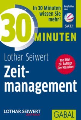 30 Minuten Zeitmanagement, Lothar J. Seiwert