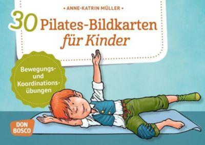 30 Pilates-Bildkarten für Kinder - Anne-Katrin Müller pdf epub
