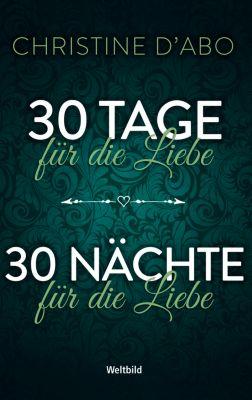 30 Tage für die Liebe/30 Nächte für die Liebe, Christine d'Abo