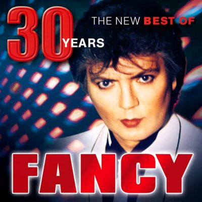 30 Years - The New Best Of, Fancy
