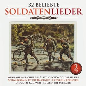 32 Beliebte Soldatenlieder, Diverse Interpreten