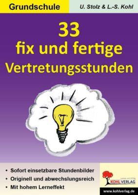 33 fix und fertige Vertretungsstunden, GS, Ulrike Stolz, Lynn S Kohl