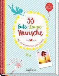 33 Gute-Laune-Wünsche - Laura Lamping |