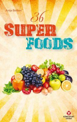 36 Superfoods, Antje Betken