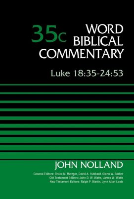 365 Devotions: Luke 18:35-24:53, Volume 35C, John Nolland