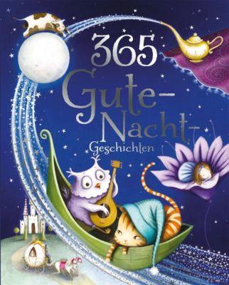 365 Gute-Nacht-Geschichten, Annie Baker, Claire Freedman