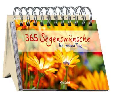 365 Segenswünsche für jeden neuen Tag, Renate und Georg Lehmacher