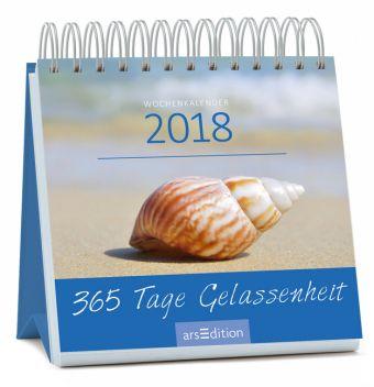 365 Tage Gelassenheit 2018