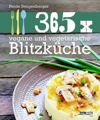 365 x vegane und vegetarische Blitzküche - Heide Steigenberger pdf epub