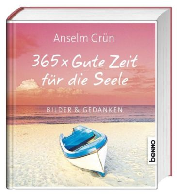 365x gute zeit f r die seele buch portofrei bei. Black Bedroom Furniture Sets. Home Design Ideas