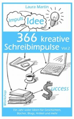 366 kreative Schreibimpulse Vol. 2, Laura Martin