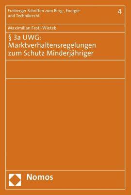3a UWG: Marktverhaltensregelungen zum Schutz Minderjähriger, Maximilian Festl-Wietek