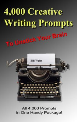 4,000 Creative Writing Prompts to Unstick Your Brain, Bill Weiss