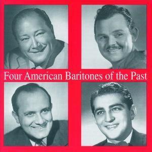 4 amerikanische Baritone der Vergangenheit, Thomas, Tibbett, Warren, Merrill