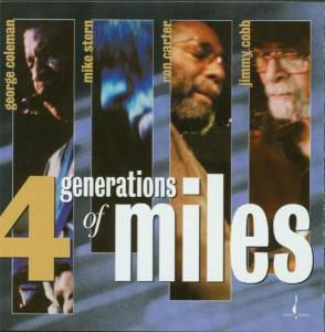 4 Generations Of Miles (Mehrkanal), Cobb,Coleman & Stern Carter