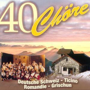 40 Chöre, Diverse Interpreten