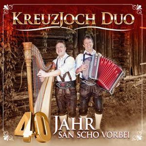40 Jahr San Scho Vorbei, Kreuzjoch Duo
