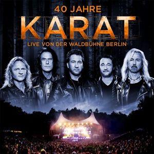 40 Jahre Live von der Waldbühne Berlin, Karat