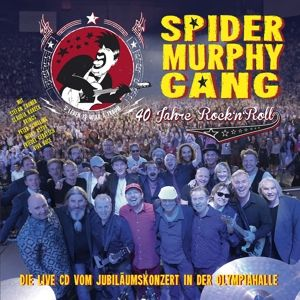 40 Jahre Rock'n'Roll (2 CDs), Spider Murphy Gang
