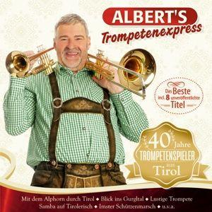40 Jahre Trompetenspieler Aus Tirol, Albert's Trompetenexpress