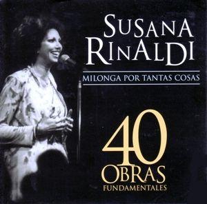 40 Obras Fundamentales, Susana Rinaldi