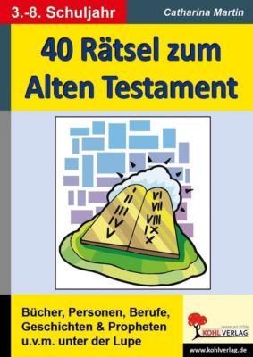 40 Rätsel zum Alten Testament, Catharina Martin