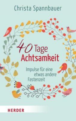 40 Tage Achtsamkeit, Christa Spannbauer