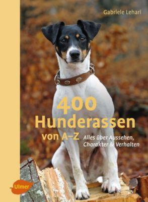 400 Hunderassen von A–Z, Gabriele Lehari