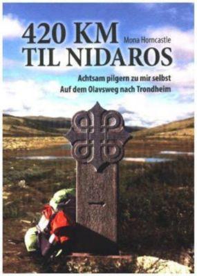 420 km til Nidaros, Mona Horncastle