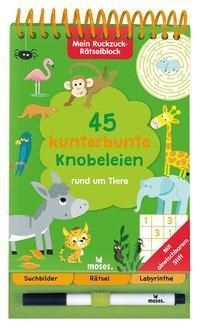 45 kunterbunte Knobeleien rund um Tiere