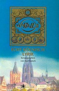 47 & 11 Echt Kölnisch Lyrik